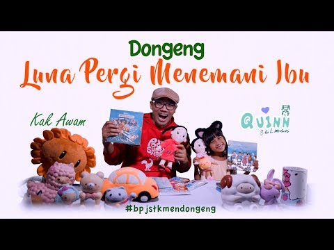 Dongeng Luna Pergi Menemani Ibu - BPJSTK Mendongeng Eps. 1