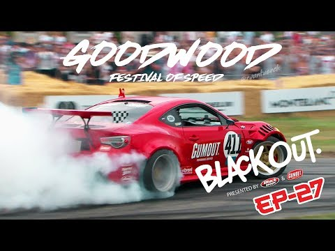 BlackOut2.0 - EP27 - GT4586 Rocks Goodwood Festival of Speed