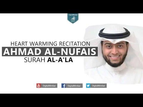 Surah Al A'la - Sheikh Ahmed Al Nufais