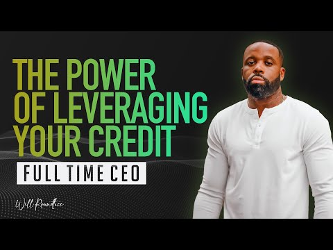 The Power of Leveraging Credit