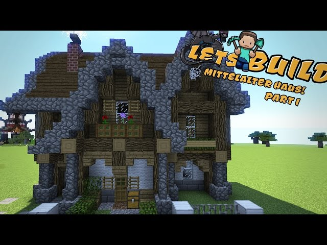 mittelalterliches haus bauen minecraft tutorial. Black Bedroom Furniture Sets. Home Design Ideas