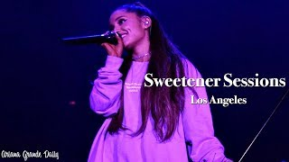 Ariana Grande   Sweetener Sessions (Los Angeles) [FULL SHOW]