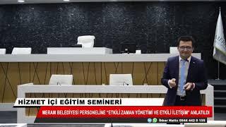 Meram Belediyesi personeline 'Etkili zaman yönetimi ve etkili iletişim' anlatıldı