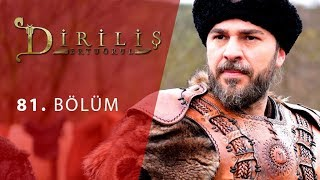episode 81 from Dirilis Ertugrul