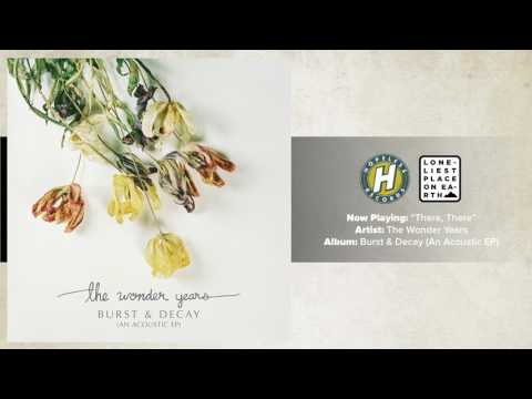 The Wonder Years – There, There (Acoustic Version)