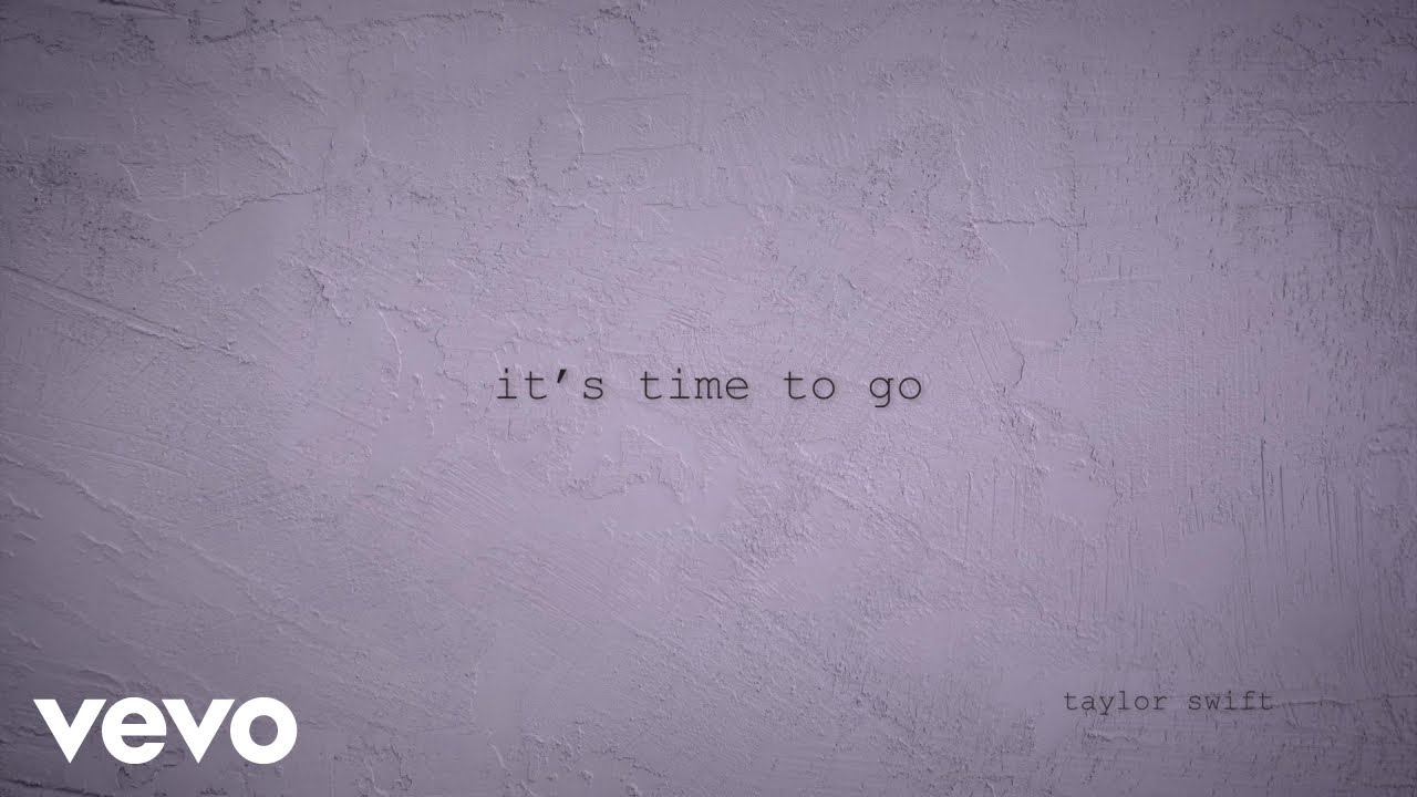 Lirik Lagu Its Time to Go - Taylor Swift dan Terjemahan