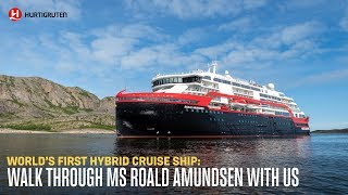 MS Roald Amundsen: Walk around world's first hybrid cruise ship
