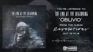 The End At The Beginning - Revelations Official Album Teaser [FAMINED RECORDS]