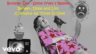 Brother Leo   Shine (Yves V Remix)(Official Audio)