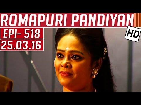 Romapuri-Prandiyan-Epi-518-Tamil-TV-Serial-25-03-2016-Kalaignar-TV