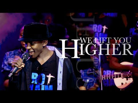 We Lift You Higher