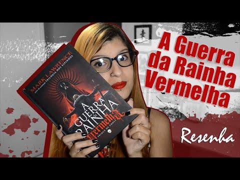 RESENHA: A Guerra da Rainha Vermelha | Poison Books