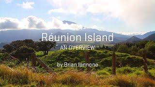 Réunion Island: An Overview