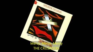 The Crusaders - MERCY, MERCY, MERCY