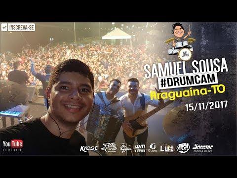 #DrumCam em Araguaína-TO 15/11/17 - Samuel Sousa