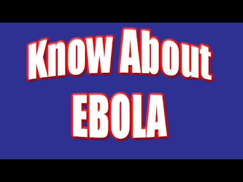 Video Know about Ebola -  Prevention, Symptoms and Treatment of Ebola Virus Diseases (EVD)