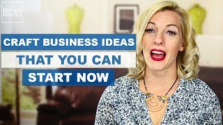 Craft Business Ideas For Stay At Home Moms