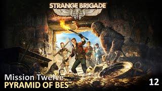 Strange Brigade | Mission Twelve | Pyramid Of Bes