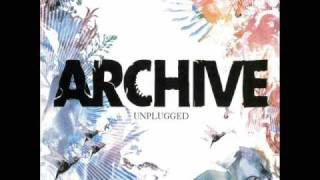 Archive - Fuck You (Unplugged)