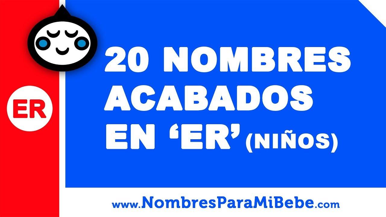 20 nombres para niños terminados en ER - los mejores nombres de bebé - www.nombresparamibebe.com