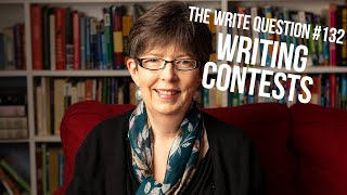 The Write Question #132: Is it smart to enter a writing contest?