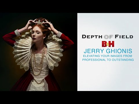 B&H Presents Depth of Field Conference This coming Sunday & Monday, March 7-8