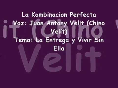 El Chino Velit y la kombinacion perfecta