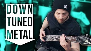 Down Tuned Metal | Pete Cottrell