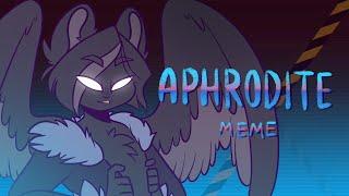 APHRODITE //animation Meme//