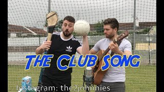 The 2 Johnnies   The Club Song