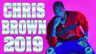 CHRIS BROWN NEW RNB MIX 2019BEST OF CHRIS BREEZY R&B MIX NEW HITS SONGS 2019