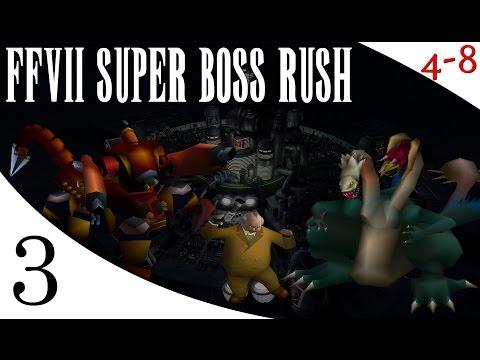 FFVII - Super Boss Rush Mod (Part 3) [4-8Live] - 4-8Productions