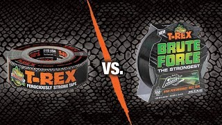 T Rex® Tape: Duct Tape Vs. Brute Force™ Tape