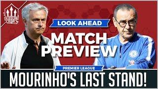 Chelsea vs Manchester United Preview   MOURINHO Sacked by Sunday? Man Utd News