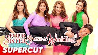 Four Sisters and a Wedding | Bea Alonzo Toni Gonzaga Angel Locsin Shaina Enchong | Supercut