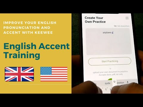 Keewee For English Accent Training! Accent Reduction App- British ...