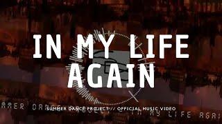 In My Life Again - summerdanceproject