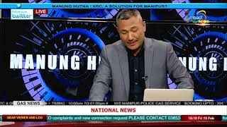 NRC, a solution for Manipur? On Manung Hutna 15 February 2019