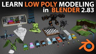 Learn Low Poly Modeling In Blender 2.83