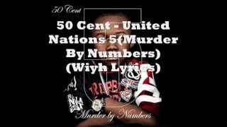 50 Cent - United Nations (With Lyrics)