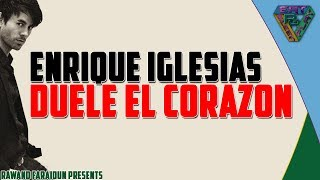 Enrique Iglesias - Duele El Corazon Ft. Wisin  English  S Translation