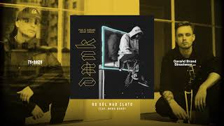 Paulie Garand & Kenny Rough - Sůl nad zlato (feat. Mons Berry)