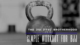 BJJ - Simple Conditioning Workout   Jiu-Jitsu Brotherhood