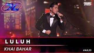 Luluh - Khai Bahar | #AJL33