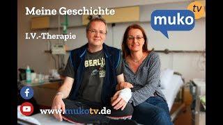 Meine Geschichte I.V.-Therapie #2 Mukoviszidose