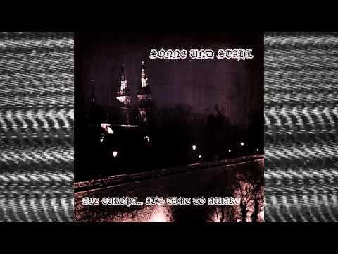 """NoiseUp Label - NOISEUP LABEL PRESENTS: Sonne und Stahl """"Ave Europa... It's Time"""