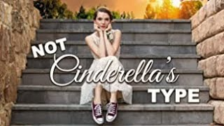"'Not Cinderella's Type"" Official Trailer"