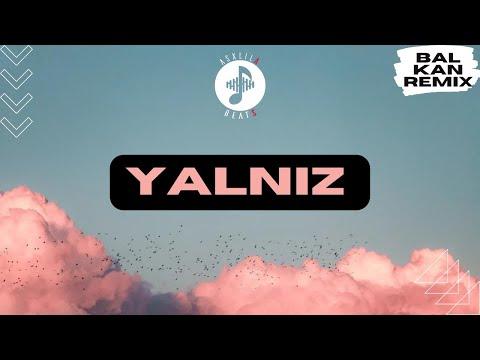 AsxLiLabeats - YALNIZ (REMIX)
