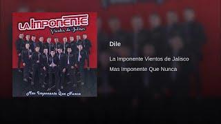 La Imponente Vientos de Jalisco - Dile