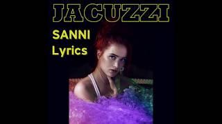 SANNI - Jacuzzi (LYRICS - SANAT)
